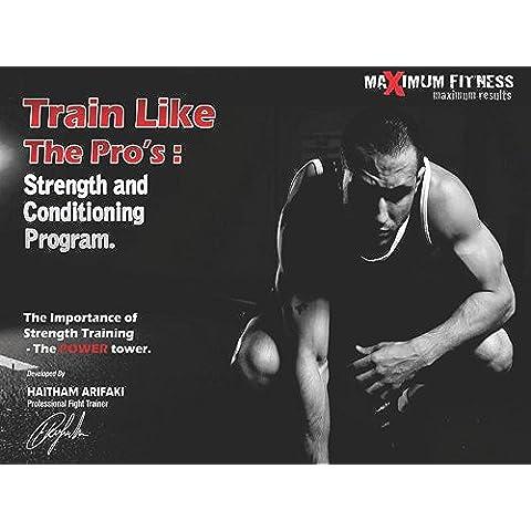 Train Like The Pro's (English Edition)