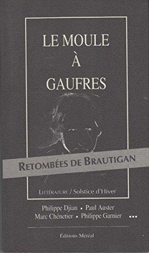 """<a href=""""/node/3926"""">Le Moule à gaufres. Retombées de Brautigan</a>"""