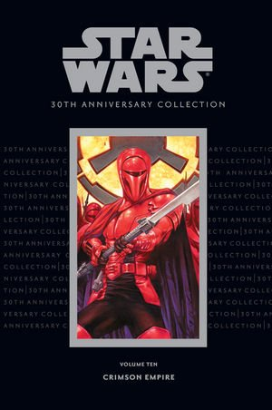 Star Wars 30th Anniversary Collection, Volume 10: Crimson Empire by Mike Richardson (2007-12-18)