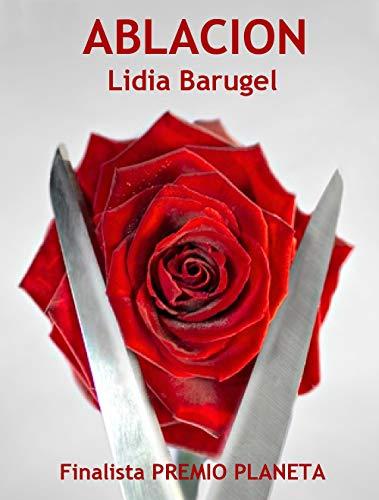 Ablación: MGF por Lidia Barugel
