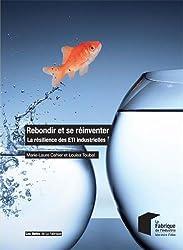 Rebondir et se réinventer: La résilience des ETI industrielles