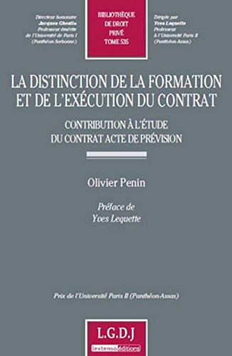 La distinction de la formation et de l'exécution du contrat- Tome 535 par Collectif