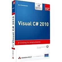 Visual C# 2010 - Inkl. Lerntest auf CD: Einstieg für Anspruchsvolle (Master Class)