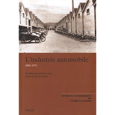 L'industrie automobile 1905-1971