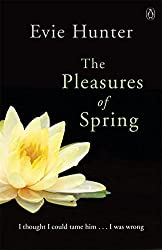 The Pleasures of Spring by Evie Hunter (2014-08-26)
