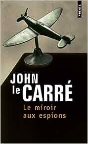 Le miroir aux espions de John Le Carré 41an6rKH5wL._SY291_BO1,204,203,200_QL40_