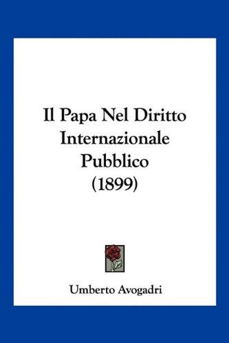 Il Papa Nel Diritto Internazionale Pubblico (1899)