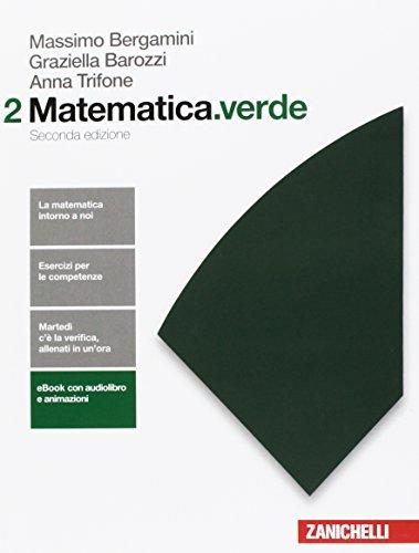 Matematica.verde. Algebra. Geometria. Probabilità. Per le Scuole superiori. Con Contenuto digitale per accesso on line: 2