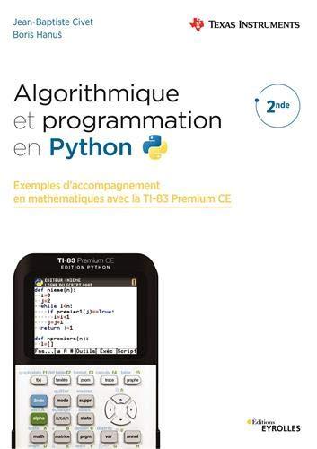 Algorithmique et programmation en Python par Boris Hanu¨,Jean-Baptiste Civet