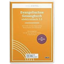Evangelisches Gesangbuch elektronisch 3.5: Stammteil und alle Regionalteile Deutschlands und Österreichs