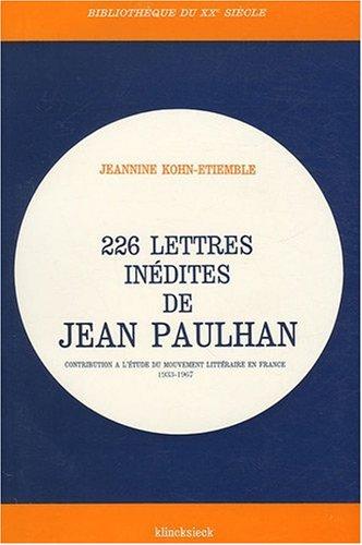 226 lettres inedites de jean paulhan par Jeanine Kohn-Etiemble