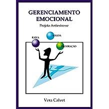 Gerenciamento emocional: Projeto antiestresse (Portuguese Edition)