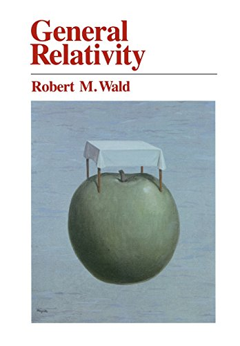 General Relativity por Robert M. Wald