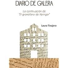 """Diario de Galera: La continuación de """"El gramófono de Heringer"""""""