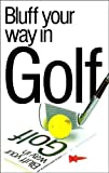 Bluff your way in Golf