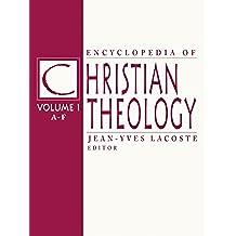 Encyclopedia of Christian Theology: 3-volume set