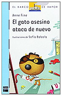 «El gato asesino ataca de nuevo (barco de vapor azul)»: por Anne Fine 978-8467525381 EPUB PDF