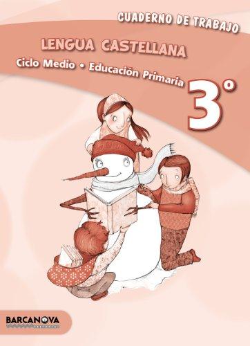 Lengua castellana 3º CM. Cuaderno (ed. 2013) (Materials Educatius - Material Complementari Primària - Cuadernos De Lengua Castellana) - 9788448931735