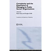 [(Complexity and the Experience of Managing in Public Sector Organizations)] [Author: Ralph D. Stacey] published on (December, 2005)