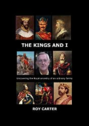 The Kings and I: Uncovering the Royal Ancestry of an Ordinary Family