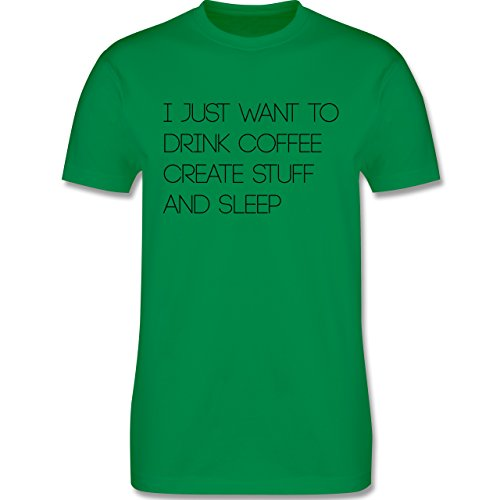 Statement Shirts - I just want to drink coffee create stuff and sleep Typo Designer - Herren Premium T-Shirt Grün