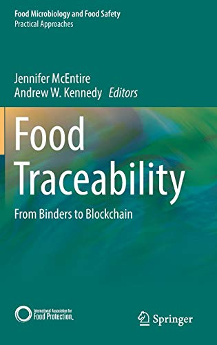 Food Traceability: From Binders to Blockchain (Food Microbiology and Food Safety)