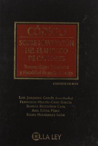 Codigo sobre prevencion del blanqueo de capitales por Francisco M Luis Jorquera (Coordinador)