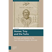 HOMER TROY & THE TURKS (Heritage and Memory Studies)