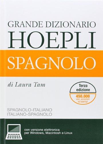 Grande dizionario Hoepli spagnolo. Spagnolo-italiano, italiano-spagnolo. Ediz. bilingue (Dizionari bilingue) por Laura Tam
