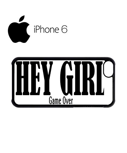 Hey Girl Game Over Swag Mobile Phone Case Back Cover Hülle Weiß Schwarz for iPhone 6 White Schwarz