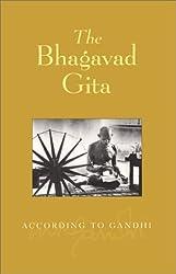 The Bhagavad Gita: According to Gandhi by Mahatma Gandhi (2006-01-31)