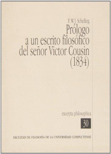 Prólogo a un escrito filosófico del señor Victor Cousin (1834) (Excerpta Philosophica)