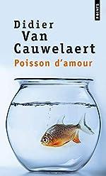 Poisson d'amour de Didier van Cauwelaert