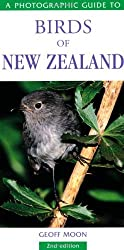 By Geoff Moon A Photographic Guide to Birds of New Zealand (2nd Revised edition)