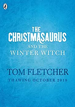 Ebook The Christmasaurus and the Winter Witch PDF
