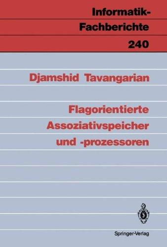 Flagorientierte Assoziativspeicher und -prozessoren (Informatik-Fachberichte) (German Edition)