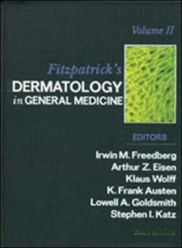 Fitzpatrick's Dermatology in General Medicine (2 Volume Set) (Vol 1 & 2) 6th Edition by Irwin M. Freedberg, Arthur Z. Eisen, Klauss Wolff, K. Frank (2003) Hardcover