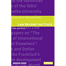 Law Beyond the State: Pasts and Futures (Normative Orders)