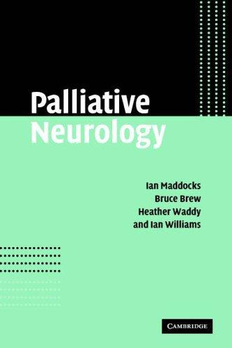 Palliative Neurology by Ian Maddocks (2005-11-17)