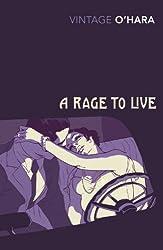 A Rage to Live (Vintage Classics)