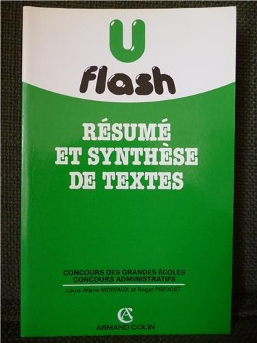 Rsum et synthse de textes. Concours des grandes coles. Concours administratifs. Flash U