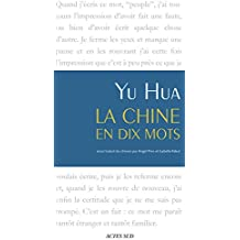 La Chine en dix mots