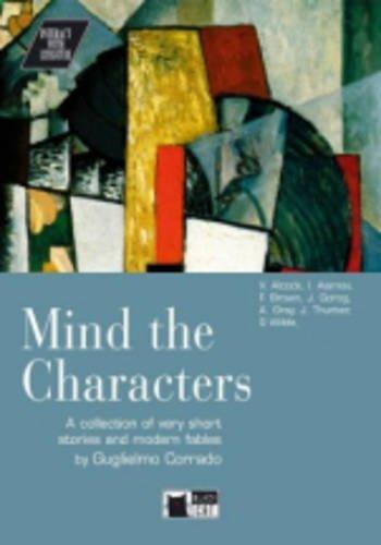 Mind the characters! Con CD Audio. Per le Scuole superiori (Interact with literature)