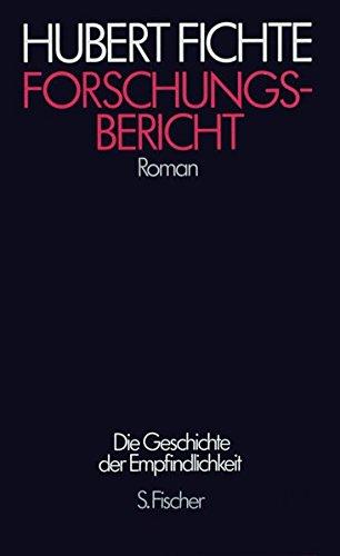 Forschungsbericht: Roman (Hubert Fichte, Die Geschichte der Empfindlichkeit)