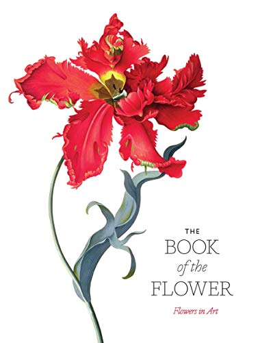 The Book of the Flower: Flowers in Art -