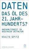 Daten - das Öl des 21. Jahrhunderts?: Nachhaltigkeit im digitalen Zeitalter