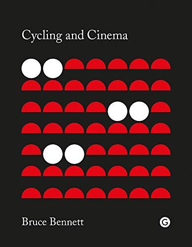 Cycling and Cinema (Goldsmiths Press)