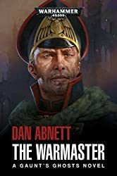 The Warmaster (Gaunt's Ghosts)