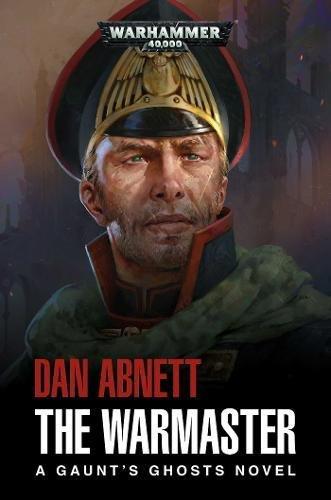 Warhammer 40k: The Warmaster (Gaunt's Ghosts, Band 14)