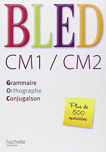 Bled Cm1 Cm2 Grammaire Orthographe Conjugaison Per La